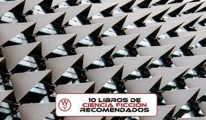 10 libros recomendados de ciencia ficción