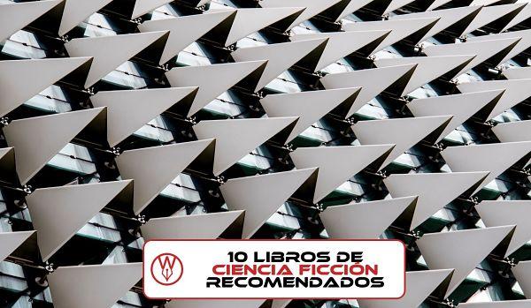10 libros recomendados de ciencia ficcion