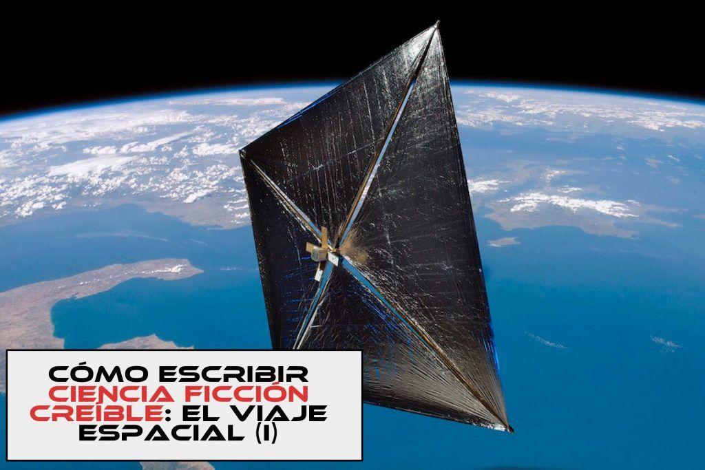 Escribir ciencia ficción creíble - el viaje espacial II