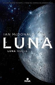 Reseña: Luna Luna Nueva de Ian McDonald