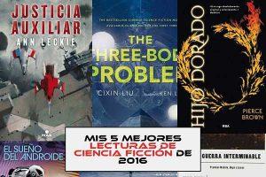 Mis 5 mejores lecturas de ciencia ficción de 2016