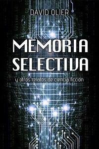 Los 5 pilares de la autopublicación: Memoria selectiva