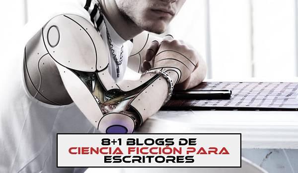 8+1 blogs de ciencia ficción para escritores - El Rincón de Cabal