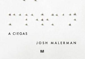 A ciegas de Josh Malerman thumb