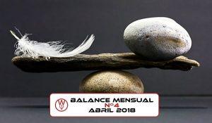 Balance mensual nº4: abril 2018
