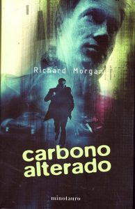 Carbono alterado de Richard Morgan