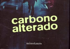 Carbono alterado de Richard Morgan libros de ciencia ficcion