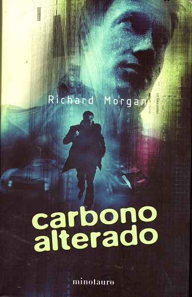 Carbono alterado de Richard Morgan