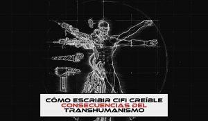 Consecuencias del transhumanismo opt
