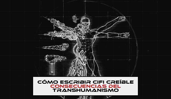 Consecuencias del transhumanismo