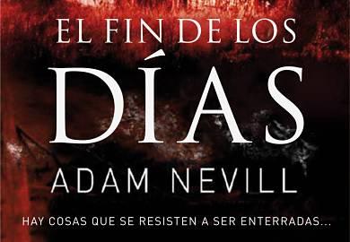 El fin de los dias de Adam Nevill thumb