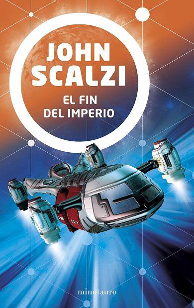 El fin del imperio de John Scalzi