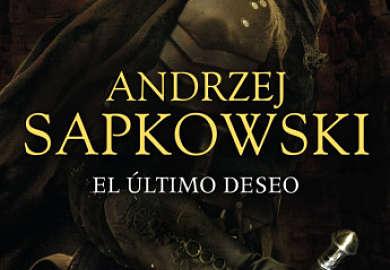 El ultimo deseo de Andrzej Sapkowski libros de fantasia
