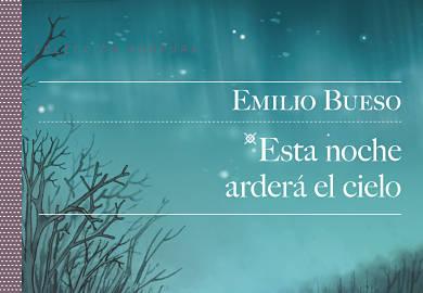 Esta noche arderá el cielo de Emilio Bueso libros de ciencia ficcion