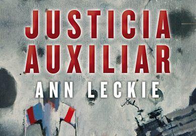 Justicia Auxiliar de Ann Leckie libros de ciencia ficcion