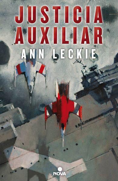 Justicia Auxiliar de Ann Leckie portada