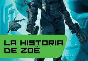 La historia de Zoe de John Scalzi novelas de ciencia ficcion