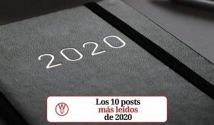 Los 10 posts más leídos de 2020