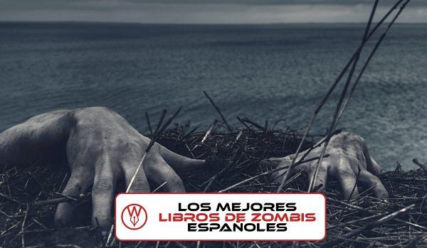 Los mejores libros de zombis españoles