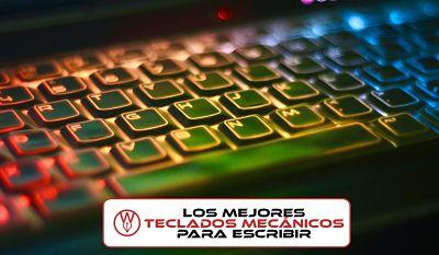 Los mejores teclados mecanicos para escritores