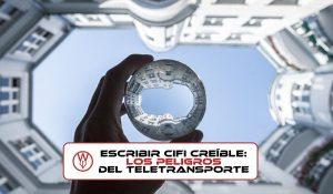 Los peligros del teletransportev