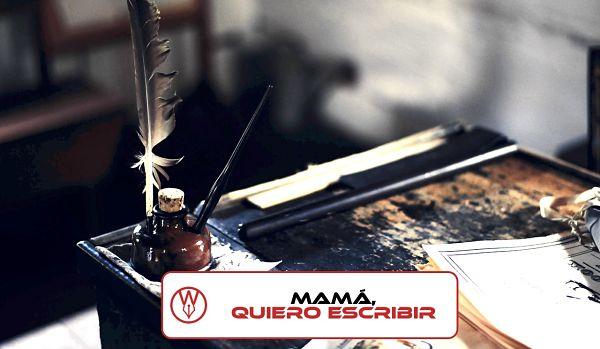 Mama quiero escribir