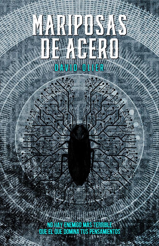 El libro: Mariposas de acero selectiva de David Olier