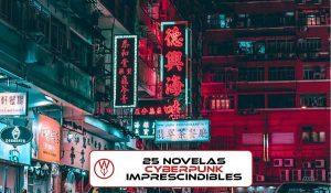 25 novelas ciberpunk que no puedes perderte