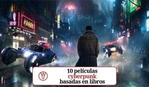 Películas cyberpunk basadas en libros