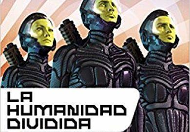 Portada de La humanidad dividida de john Scalzi serie la vieja guardia 5 libros de ciencia ficcion
