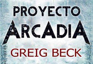 Proyecto arcadia de greig beck