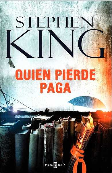 Quien pierde paga de Stephen King