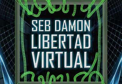 Seb Damon Libertad Virtual de Martin McCoy libros de ciencia ficcion technothriller