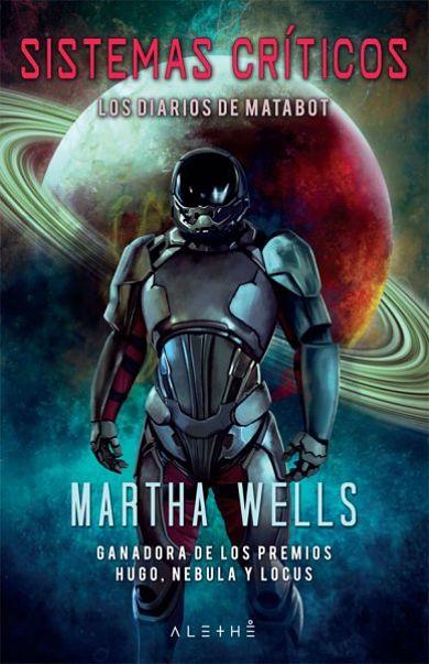 Sistemas criticos diarios de matabot de Martha Wells