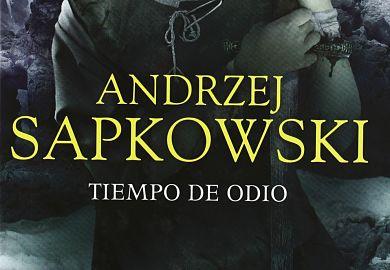 Tiempo de Odio de Andrzej Sapkowski libros de fantasia