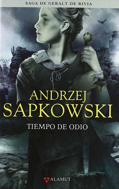 Tiempo de Odio de Andrzej Sapkowski portada