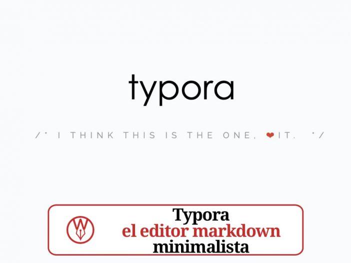 Typora el editor markdown minimalista