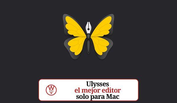 Ulysses el mejor programa para escribir solo para Mac