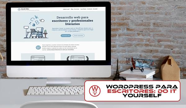 WordPress para escritores: do it yourself